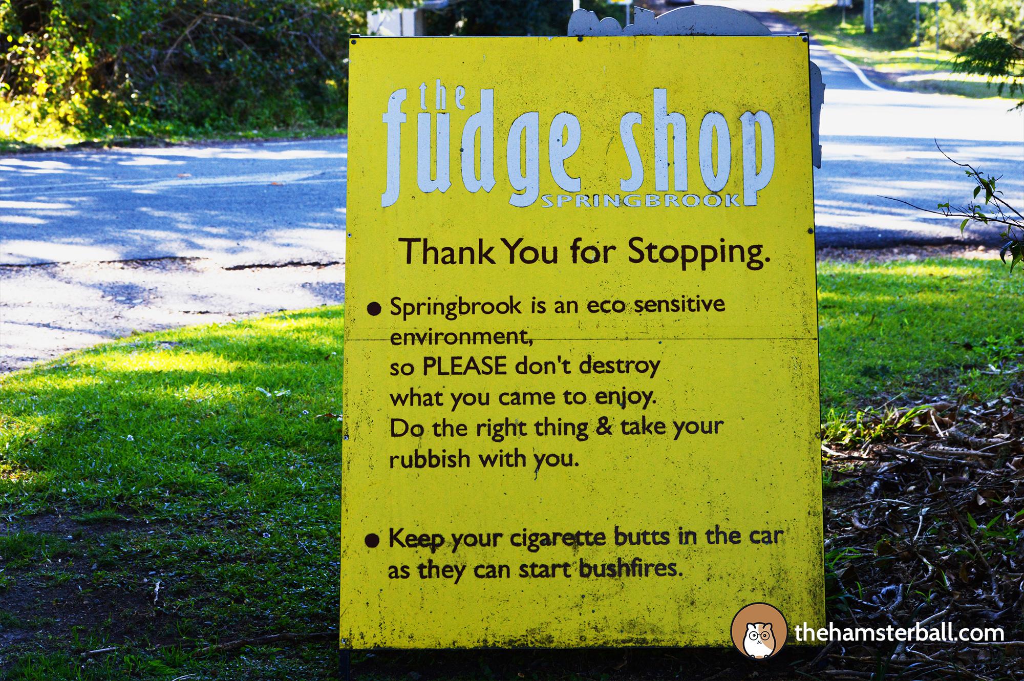 The Fudge Shop, Environment, Caution, Springbrook, Ecosensitve